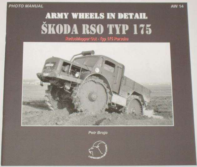 Army Wheels in Detail - Skoda RSO Typ 175, by Petr Brojo